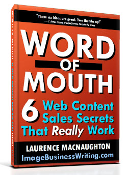 Word of Mouth 6 Web Content Secrets free ebook 3D