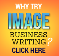 Why Try Image Business Writing? Click here.